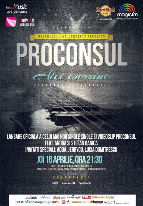"""Concert Proconsul - """"Aici cu mine"""" @ Hard Rock Cafe"""
