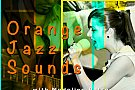 Orange Jazz Sounds - with Madalina Petre & Ciprian Pop
