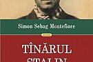 Secretele Tanarului Stalin de Simon Sebag Montefiore, la Polirom