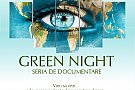 GreenNihgt - Seria de documentare