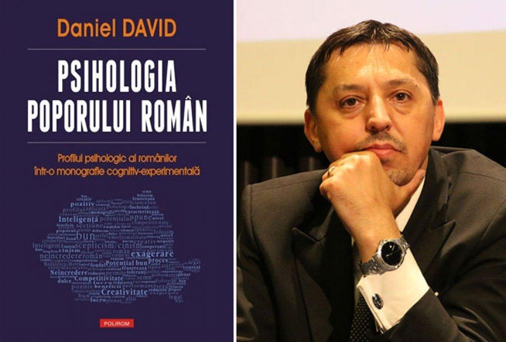 Un manifest al psihologiei romanesti moderne, Psihologia poporului roman de Daniel David, la Polirom