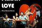 Black Friday Love – o mostră de Broadway în centrul Bucureștiului