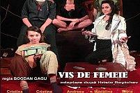"Comedia ""Vis de femeie"""