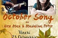 """""""October Song"""" cu Mădălina Petre şi Alex Man"""