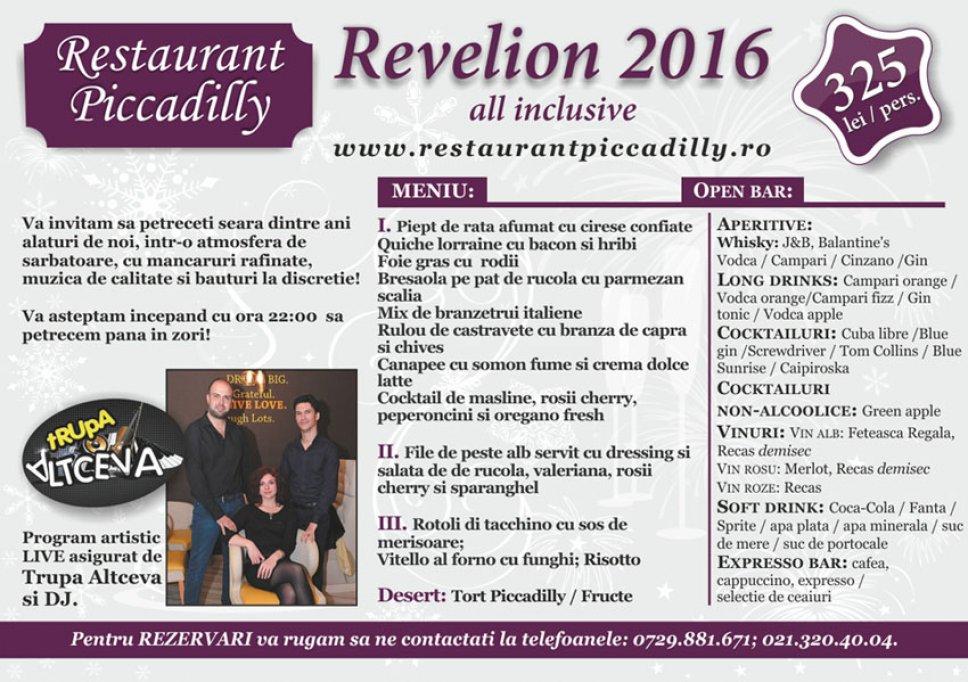 Revelion 2016 la Restaurantul Piccadilly