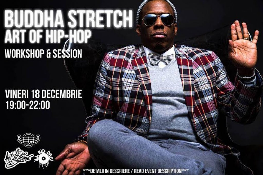 Buddha Stretch, primul coregraf de Hip-Hop din lume, va susține un workshop la Artizthick Center în București!