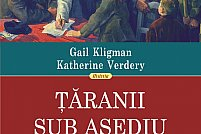 Taranii sub asediu de Gail Kligman si Katherine Verdery, cartea reper in intelegerea colectivizarii romanesti