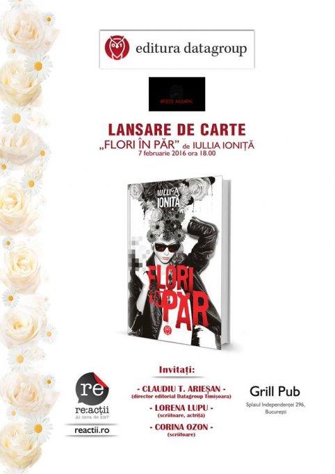 """Grill Pub te invita la lansarea cartii """"Flori in par"""" de Iullia Ionita"""