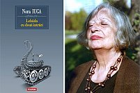 Lebăda cu două intrări, de Nora Iuga, un puzzle încărcat de poezie şi emoţie