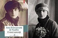 Povestea fascinanta a unei tinere aristocrate pariziene de la inceputul secolului XX: O noua speranta, Anna de Noailles