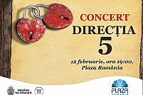 Concert Directia 5 si surprize pentru indragostiti la Plaza Romania