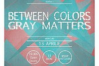 Fratele Rock: Between Colors // Gray Matters