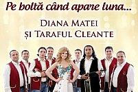 Pe bolta cand apare luna...-Concert Taraful Cleante si Diana Matei