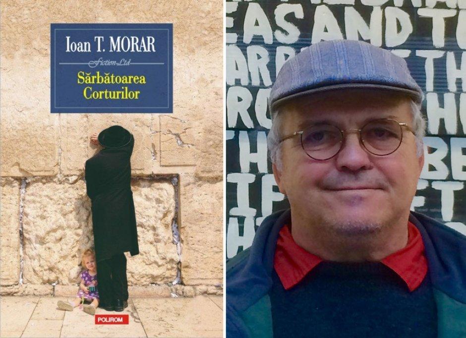 Sarbatoarea Corturilor, un roman al marturisirilor, de Ioan T. Morar