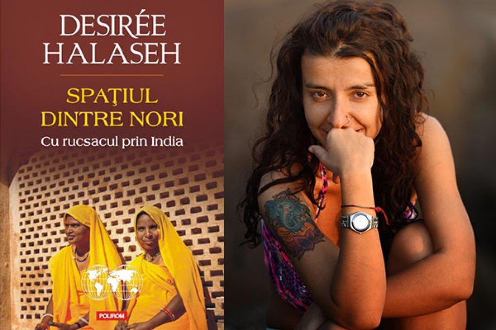 Jurnal de calator: Desiree Halaseh despre Spatiul dintre nori. Cu rucsacul prin India