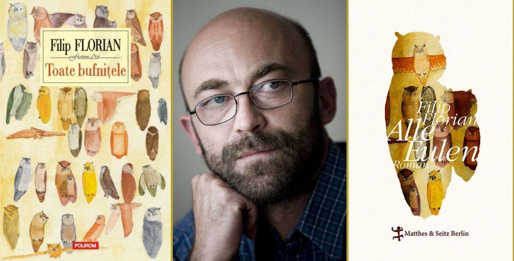 Toate bufniţele, de Filip Florian, printre cele mai bune cărţi ale lunii iunie pe www.perlentaucher.de