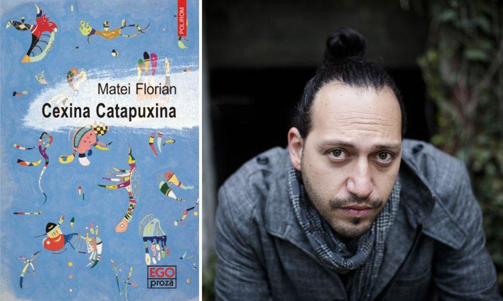 Un nou roman de Matei Florian la Polirom: Cexina Catapuxina