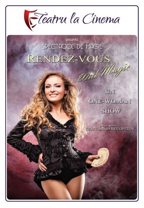 Rendez-vous with magic - la Teatru la Cinema din Plaza Romania