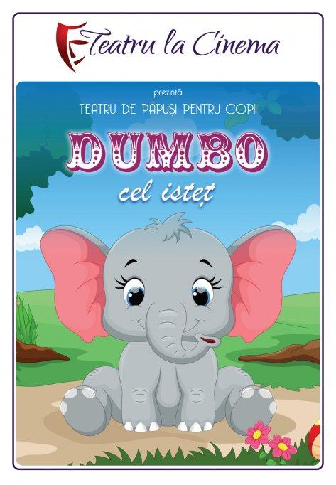 Dumbo cel isteț- la Teatru la Cinema din Mega Mall