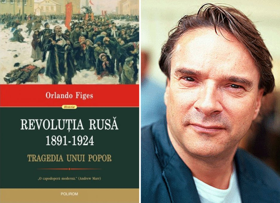 Tragicul punct de cotitură din istorie:Revoluţia Rusă (1891-1924). Tragedia unui popor de Orlando Figes