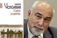 O nouă ediţie a romanului Cartea şoaptelor, de Varujan Vosganian, în limba germană