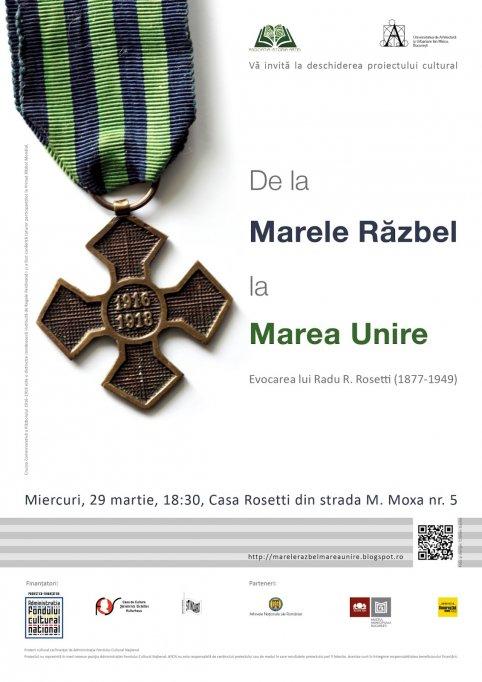 """140 de ani de la nașterea lui Radu R. Rosetti – """"De la Marele Răzbel la Marea Unire"""""""