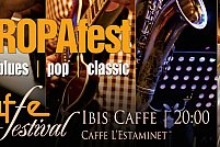 Caffe Festival Ibis – EUROPAfest Festival de jazz after-hours, 12 – 19 mai