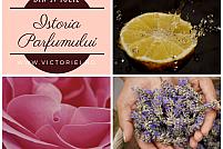Istoria parfumului în trei episoade – Curs de vară la Fundația Calea Victoriei