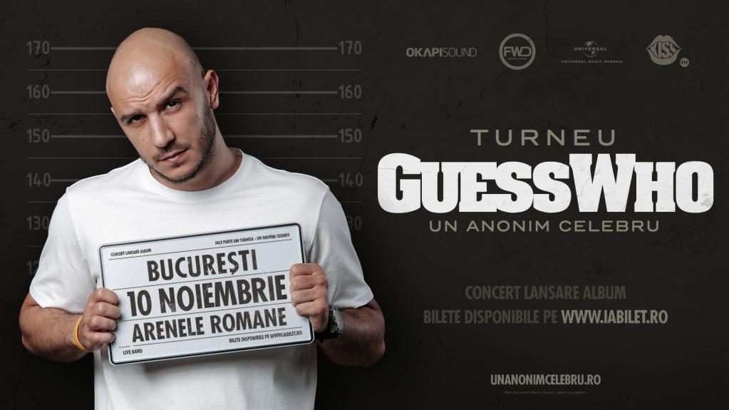 "Guess Who - lansare album ""Un Anonim Celebru"""