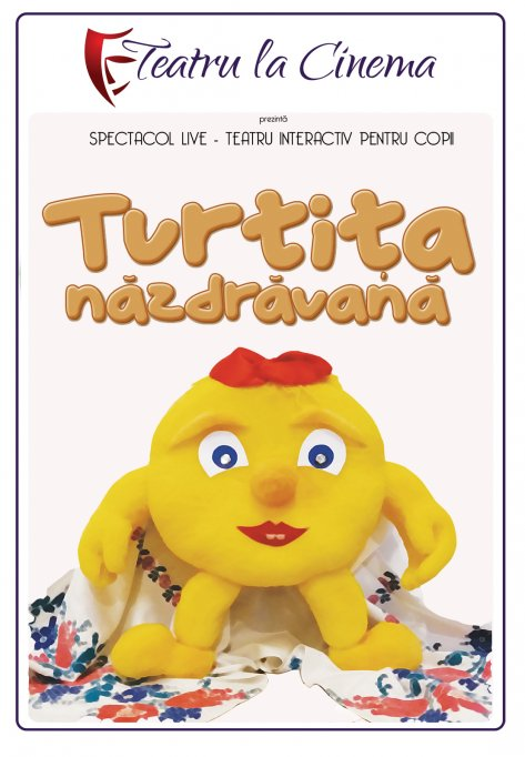 Turtița năzdrăvană – Happy Cinema din Liberty Center