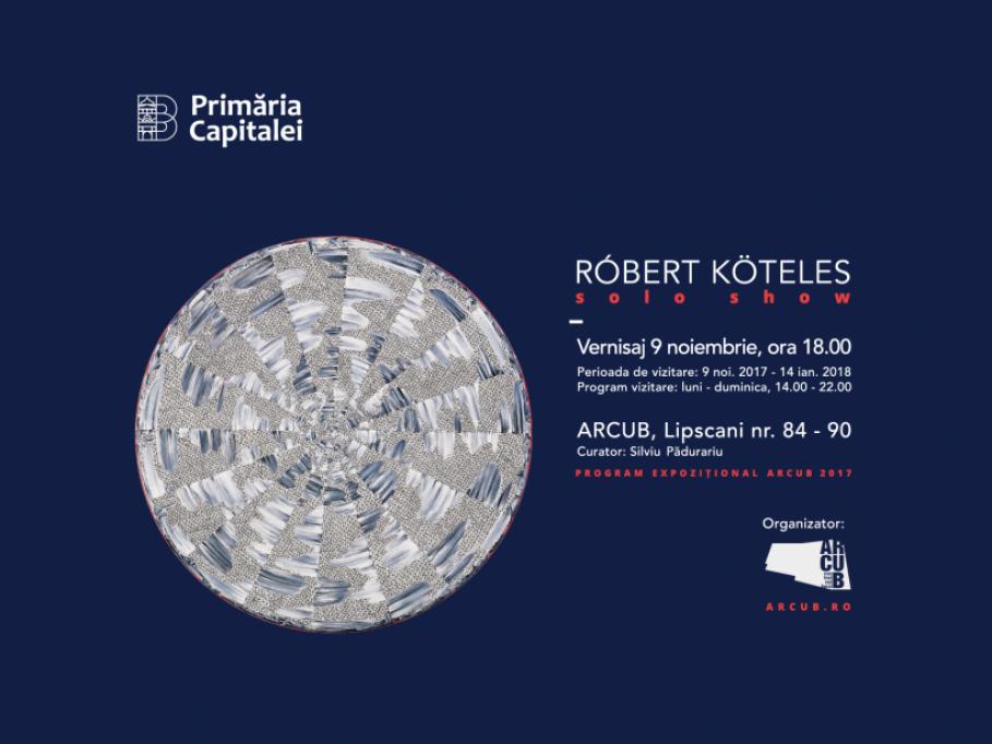 Róbert Köteles Solo Show