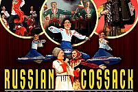 Russian Cossack State Dance Company, cea mai buna companie ruseasca din lume aduce un show uluitor in Romania