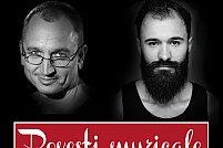 Povesti Muzicale - concert Marius Gilea & Ghighi Eftimie