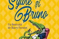 Eveniment editorial: Sylvie şi Bruno, traducere în premieră din opera lui Lewis Carroll