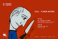 ZILE. FLORIN MITROI