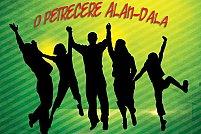 O petrecere alan-dala