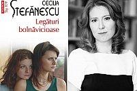 Romanul Legături bolnăvicioase, de Cecilia Ştefănescu, va apărea în spaniolă