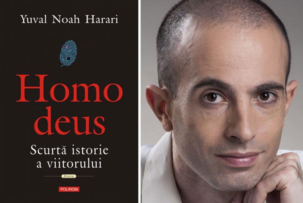 Următorul stadiu al evoluţiei: Homo deus. Scurtă istorie a viitorului, de Yuval Noah Harari, la Polirom