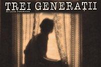 Trei generaţii