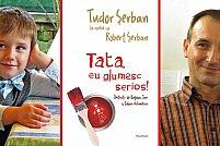 Cel mai tînăr autor debutează la Polirom cu volumul Tata, eu glumesc serios!