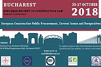 "CONFERINTA ANUALA ESCL 2018 - ""European Construction Public Procurement, Current Issues and Perspectives"""