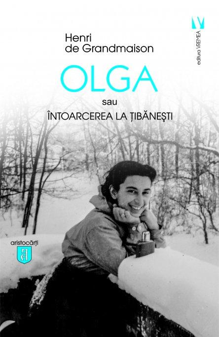 """Lansarea volumului """"Olga sau Întoarcerea la Țibănești"""""""