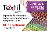 PE 13 SEPTEMBRIE SE DESCHIDE TEXTILE TECHNOLOGY SHOW!