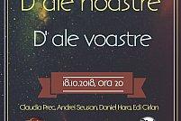 """Comedia """"D`ale noastre, d`ale voastre"""""""