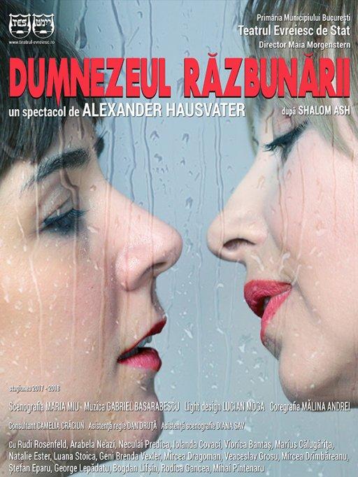 Spectacol DUMNEZEUL RĂZBUNĂRII (România)