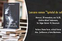 """Lansare """"Spitalul de suflete"""", alături de criticul literar Alex. Ștefănescu"""