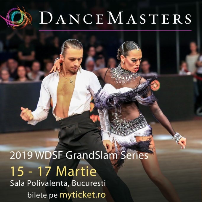 Vino la DanceMasters, la primul Grand Slam din Romania