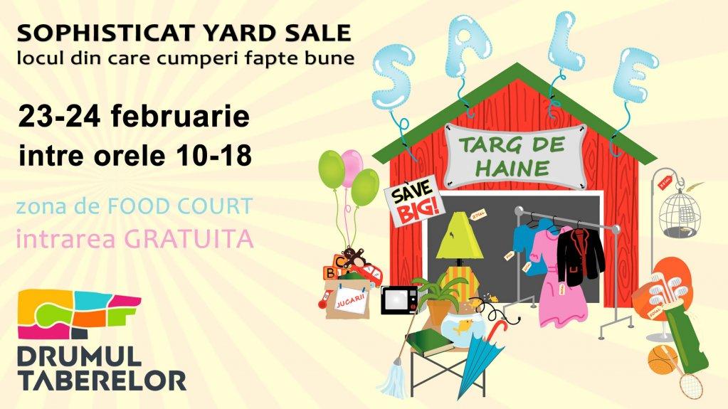 Sophisticat Yard Sale - Locul din care cumperi fapte bune