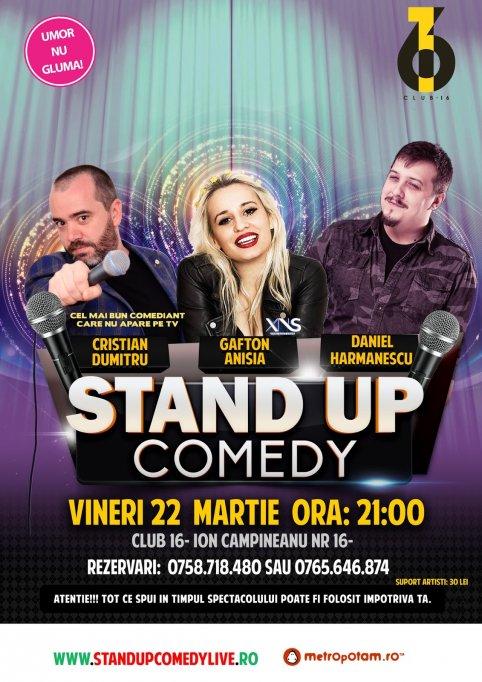 Stand-Up Comedy Vineri 22 Martie in Bucuresti (Club 16)