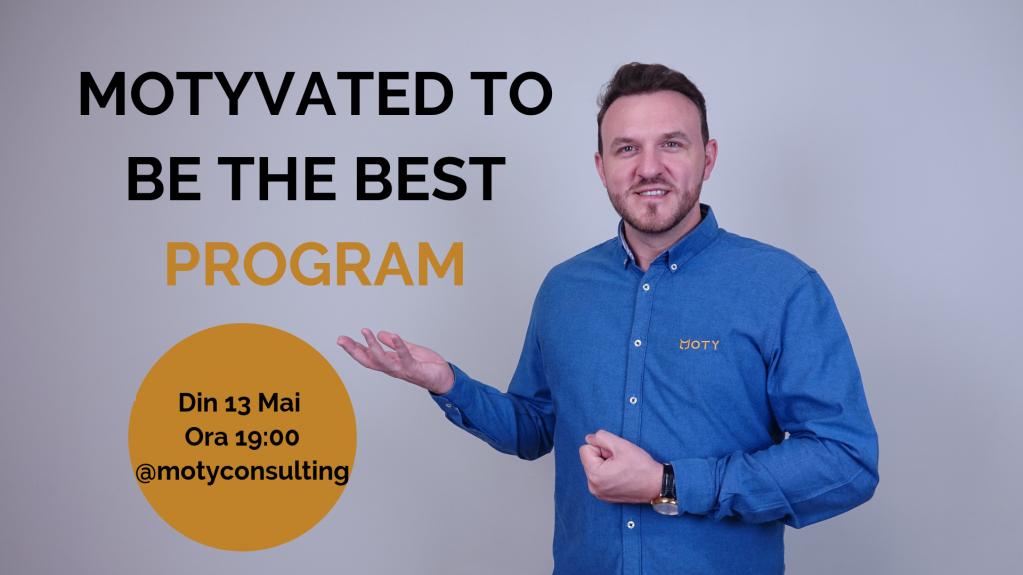 Programul 'Motyvated to be the Best' - Acum în București!